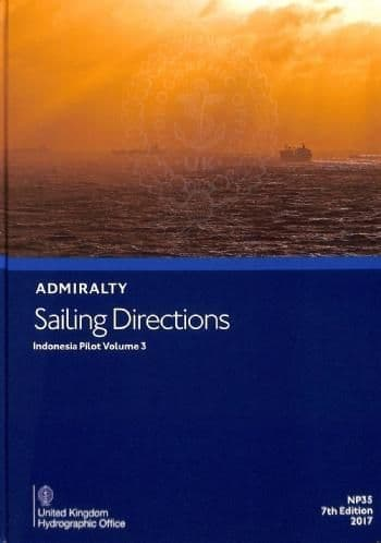 NP35 - Admiralty Sailing Directions: Indonesia Pilot Volume 3 ( 7th Edition )